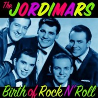The Jodimars: The Birth Of Rock N' Roll