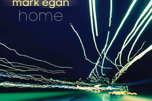 "Mark Egan Releases Eighth Album, ""Direction Home"""