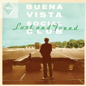 The Buena Vista Social Club: Lost and Found