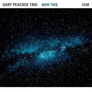 Gary Peacock Trio: Now This
