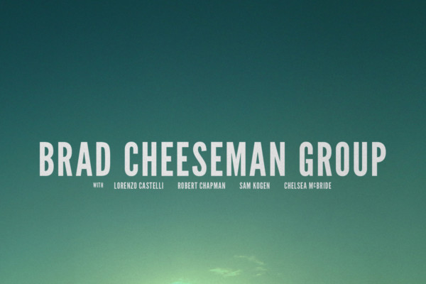 Brad Cheeseman Group Releases Self-Titled Debut Album