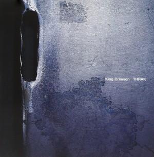 King Crimson: THRAK