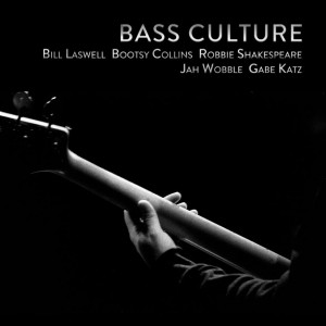 Bill Laswell: Bass Culture