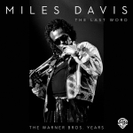 Miles Davis and Great Bassists: The Warner Bros. Years, Remastered