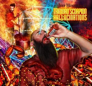 Jeff Hughell: Trinidad Scorpion Hallucinations