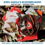 More Rare John Mayall's Bluesbreakers 1967 Live Recordings Released