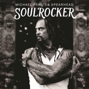Michael Franti & Spearhead: Soulrocker