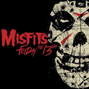 The Misfits: Friday the 13th