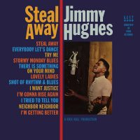 Jimmy Hughes: Steal Away