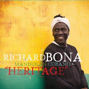 Richard Bona & Mandekan Cubano: Heritage