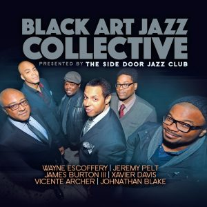 The Black Art Jazz Collective: Presented By The Side Door Jazz Club