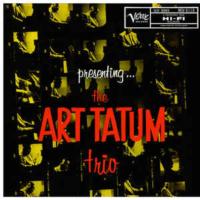 Art Tatum: Presenting... The Art Tatum Trio