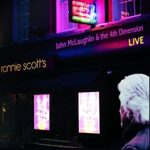 John McLaughlin and the 4th Dimension: Live at Ronnie Scott's