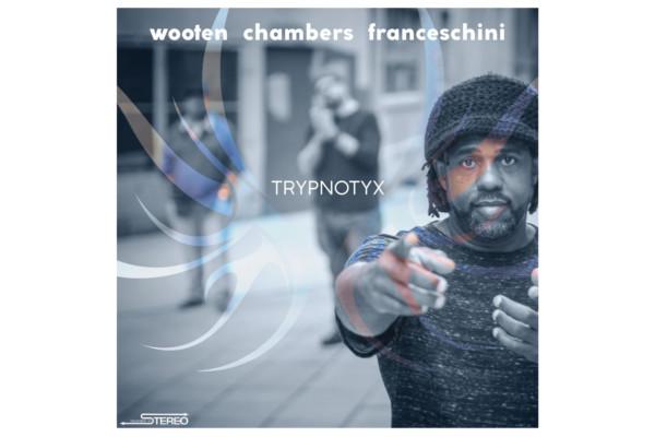 "Victor Wooten Releases ""Trypnotyx"""