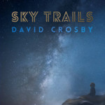 "David Crosby Features The Bass on ""Sky Trails"""