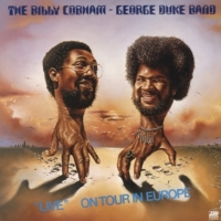 Billy Cobham & George Duke Band: Live on Tour in Europe