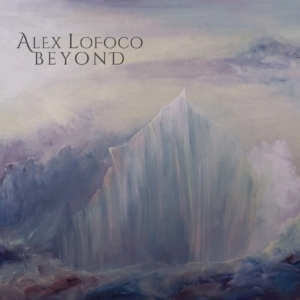 Alex Lofoco: Beyond