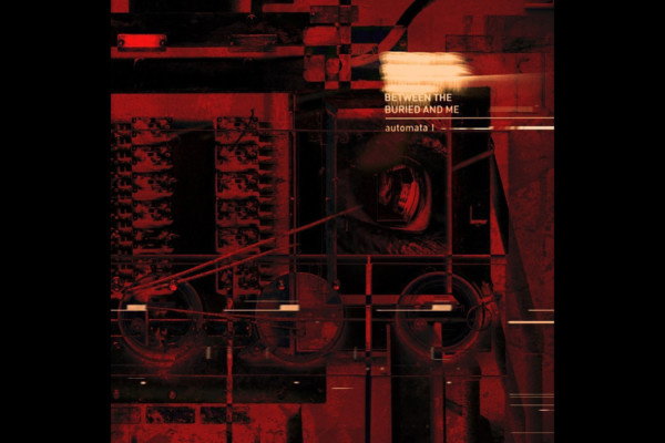 "Between The Buried And Me Release ""Automata I"""