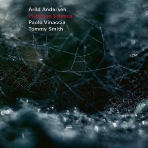 Arild Andersen: In-House Science