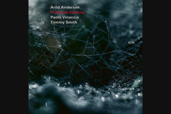 """Arild Andersen Releases """"In-House Science"""""""