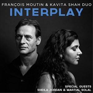 François Moutin and Kavita Shah: Interplay