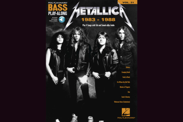 "Hal Leonard Releases ""Metallica: 1983-1988 Bass Play-Along"" Book"