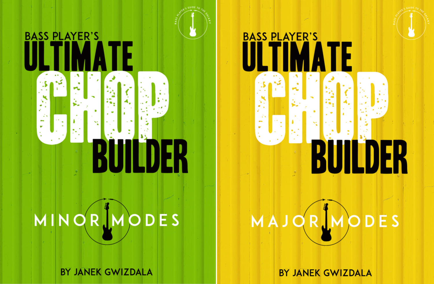 The Bass Player's Ultimate Chop Builder - Major and Minor
