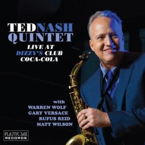 Ted Nash: Live At Dizzy's Club Coca-Cola