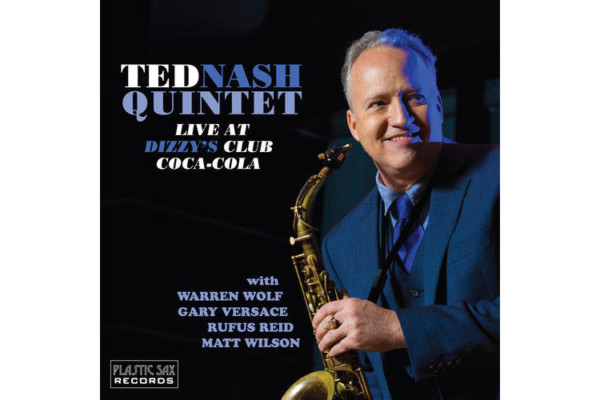 Live Ted Nash Quintet Album Features Rufus Reid