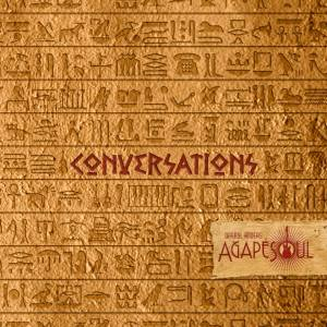 Darryl Anders and AgapéSoul: Conversations