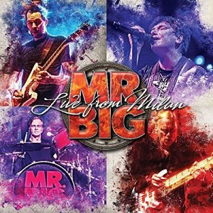 Mr. Big: Live From Milan