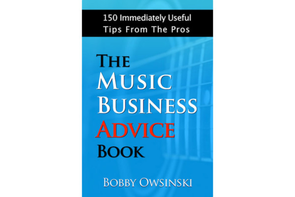 "Bobby Owsinski Publishes ""The Music Business Advice Book"""