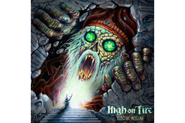 "High on Fire Releases ""Electric Messiah"""