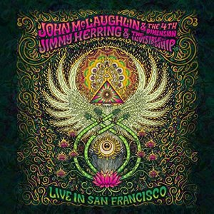 John McLaughlin & The 4th Dimension: Live in San Francisco