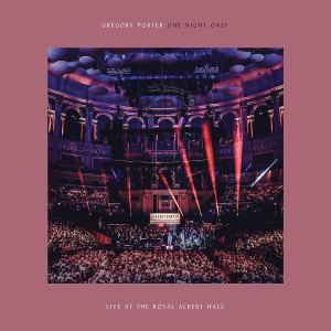 Gregory Porter: One Night Only: Live At The Royal Albert Hall