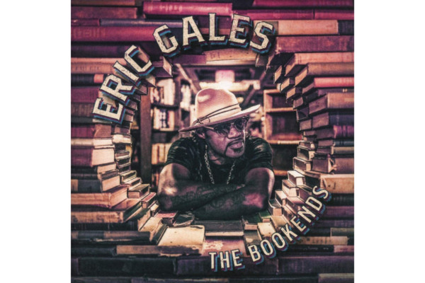 "Eric Gales Releases ""The Bookends,"" Featuring MonoNeon and Orlando Thompson"