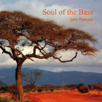 """John Patitucci Releases """"Soul of the Bass"""""""