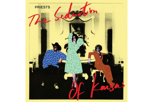 """Priests Releases """"The Seduction of Kansas"""""""