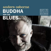 "Anders Osborne's ""Buddha And The Blues"" Features Bob Glaub Bass Lines"