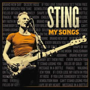 "Sting Reimagines His Hits on ""My Songs"" – No Treble"