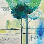"Avishai Cohen Reflects with New Album, ""Arvoles"""