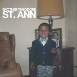"Brother Theodore, aka Ted Gould III, Releases ""St. Ann"""