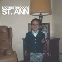"""Brother Theodore, aka Ted Gould III, Releases """"St. Ann"""""""