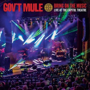 Gov't Mule: Bring On the Music: Live at the Capitol Theatre