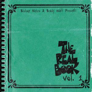 Brady Watt and Bishop Nehru: The Real Book, Vol. 1