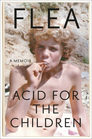 Flea: Acid for the Children