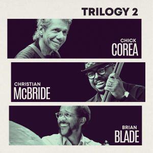 Chick Corea, Brian Blade, and Christian McBride: Trilogy 2