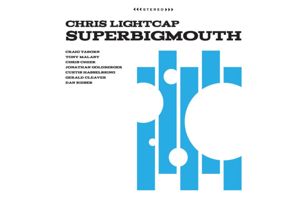 "Chris Lightcap Releases ""SuperBigmouth"""