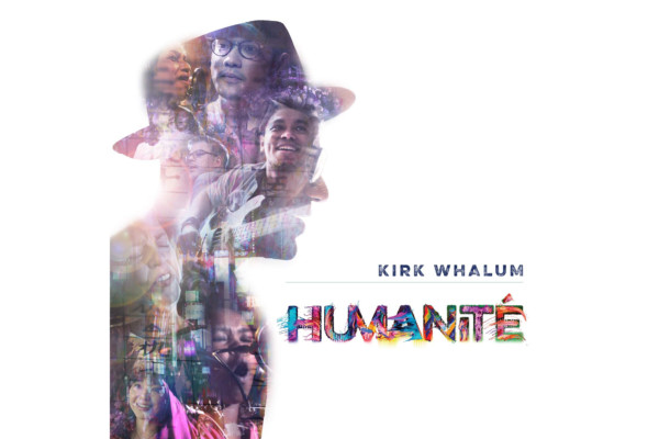 "Kirk Whalum Releases ""Humanité"""