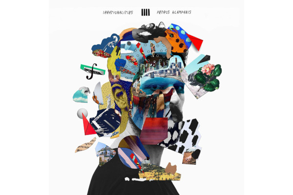 "Petros Klampanis Returns with ""Irrationalities"""